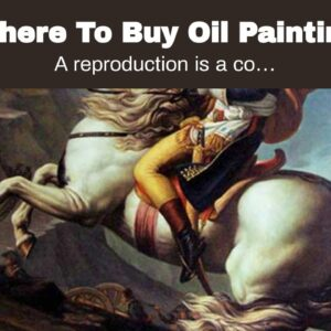 Where To Buy Oil Painting Reproduction
