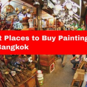 Where to Buy Paintings in Bangkok
