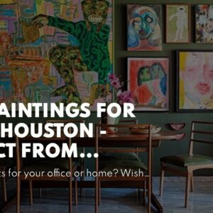 Oil Paintings For Sale Houston - Direct from Wholesaler