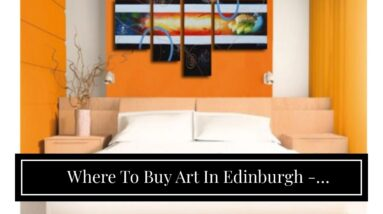 Where To Buy Art In Edinburgh - Wholesale Price