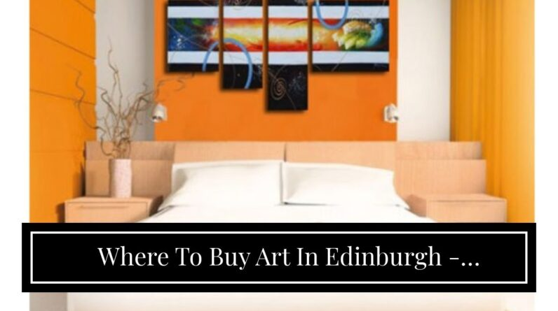 Where To Buy Art In Edinburgh - Wholesale Price
