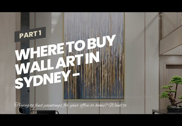 Where To Buy Wall Art In Sydney - Wholesale Price