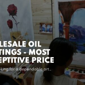 Wholesale Oil Paintings - Most Comeptitive Price